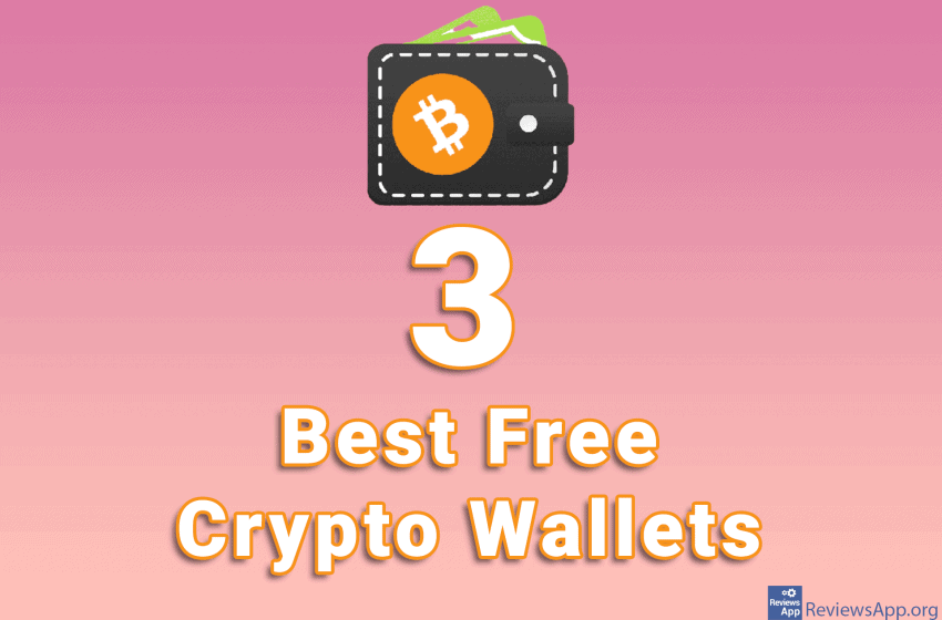 3 Best Free Crypto Wallets