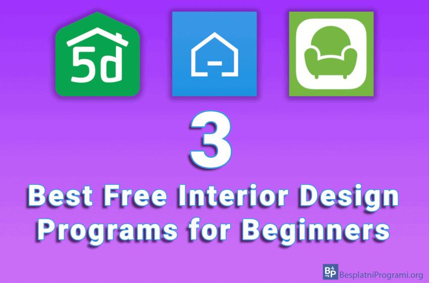 3 Best Free Interior Design Programs for Beginners