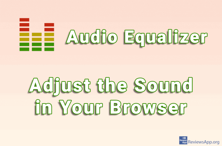 Audio Equalizer – Adjust the Sound in Your Browser