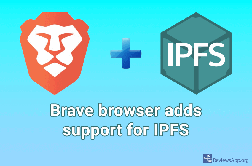 Brave browser adds support for IPFS