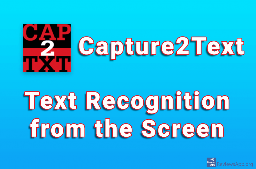 Capture2text – Text Recognition from the Screen