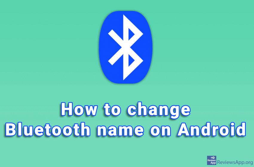 How to change Bluetooth name on Android