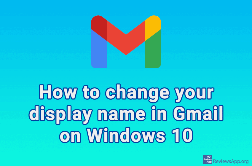 How to change your display name in Gmail on Windows 10