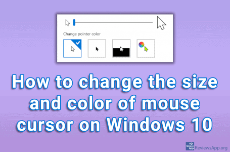 How to change the size and color of the mouse cursor on Windows 10
