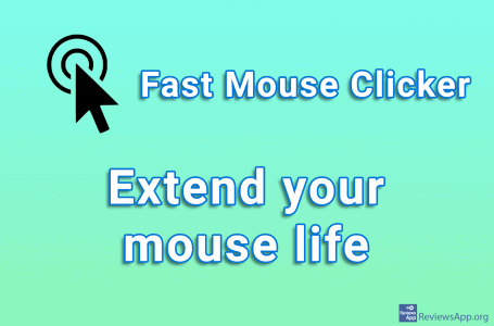 Fast Mouse Clicker – extend your mouse life