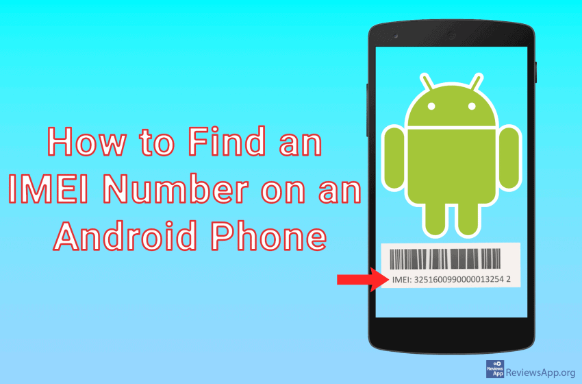 How to Find an IMEI Number on an Android Phone