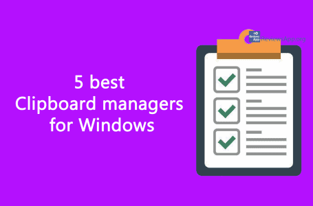 Five best Clipboard managers for Windows