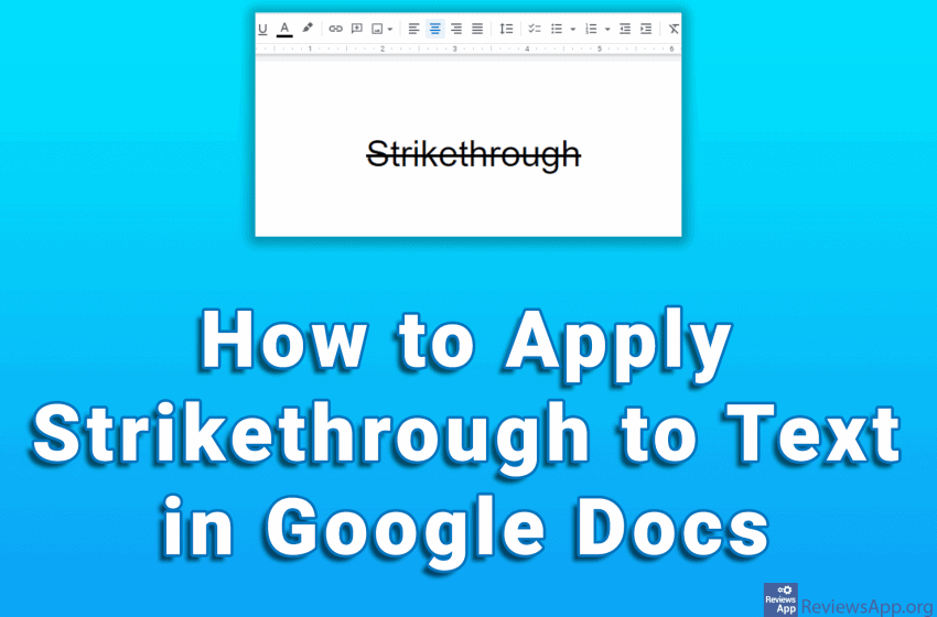 How to Apply Strikethrough to Text in Google Docs