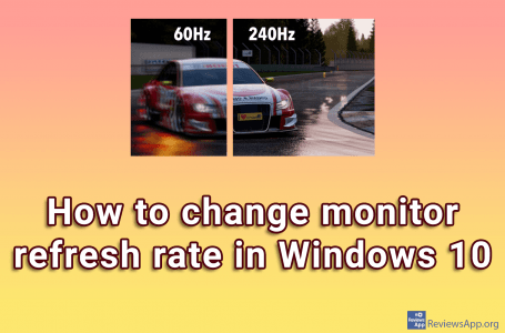 How to change monitor refresh rate in Windows 10
