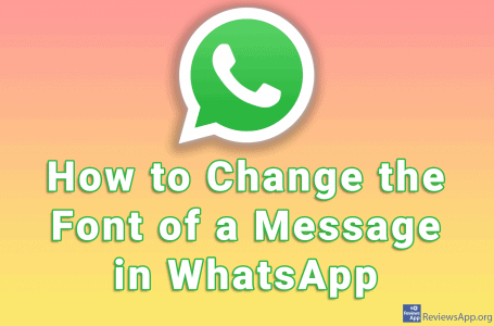 How to Change the Font of a Message in WhatsApp