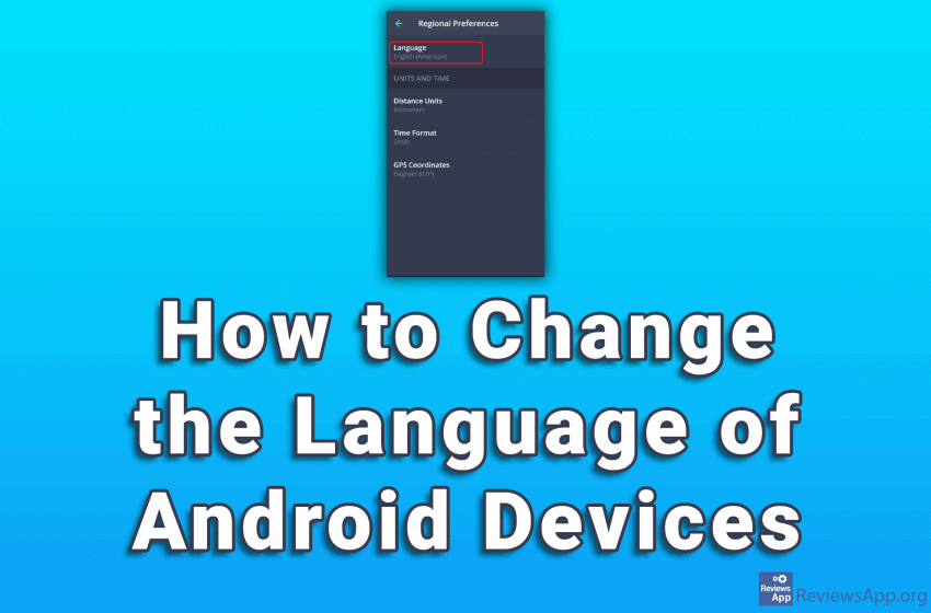 How to Change the Language of Android Devices