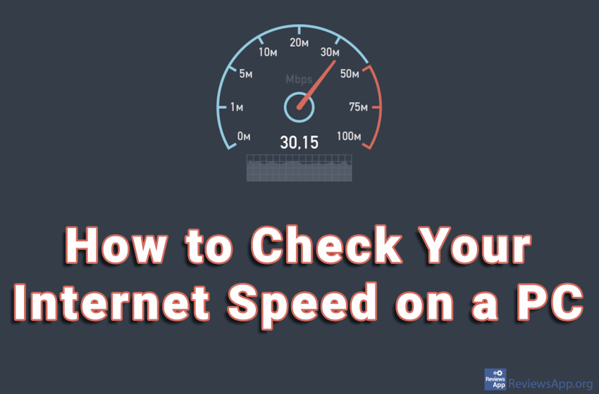 How to Check Your Internet Speed on a PC