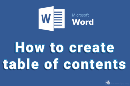 How to create table of contents in Microsoft Word