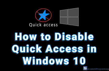How to Disable Quick Access in Windows 10