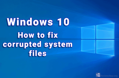 How to fix corrupted system files in Windows 10