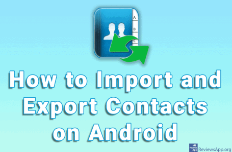 How to Import and Export Contacts on Android