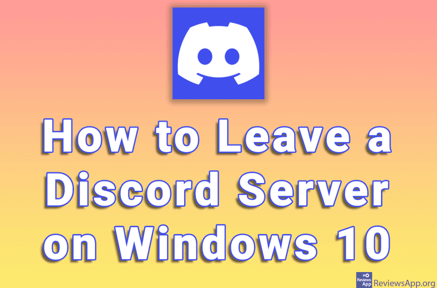 How to Leave a Discord Server on Windows 10