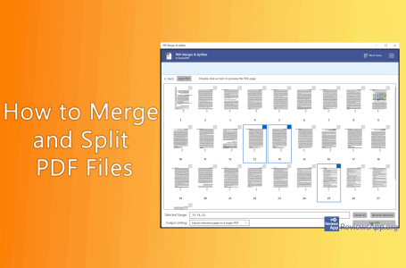 How to Merge and Split PDF Files with PDF Merger & Splitter in Windows 10