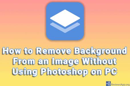 How to Remove Background From an Image Without Using Photoshop on PC