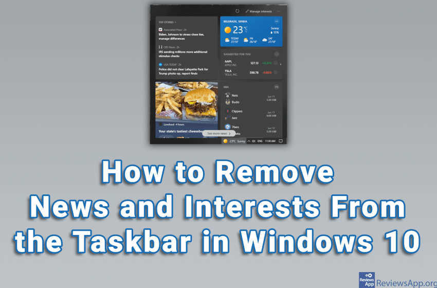 How to Remove News and Interests From the Taskbar in Windows 10