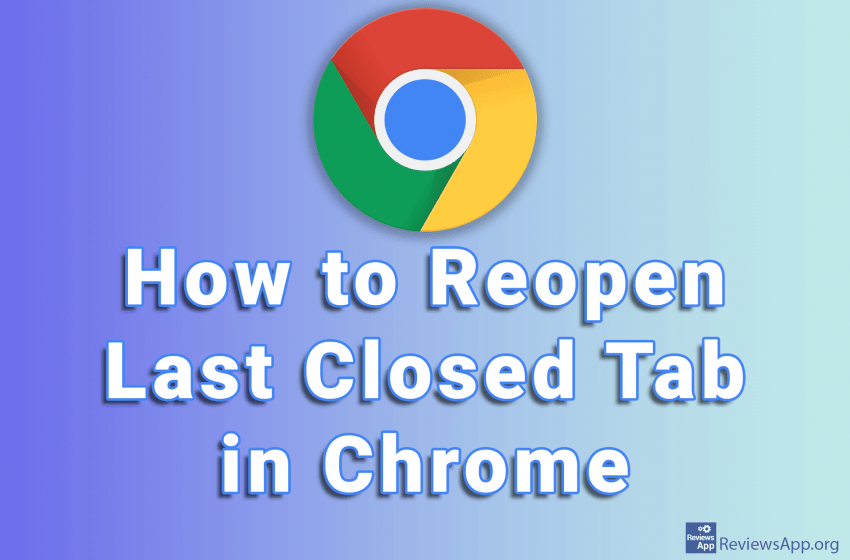 How to Reopen Last Closed Tab in Chrome
