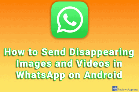 How to Send Disappearing Images and Videos in WhatsApp on Android