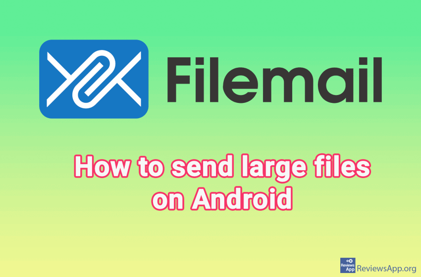 How to send a large file on Android