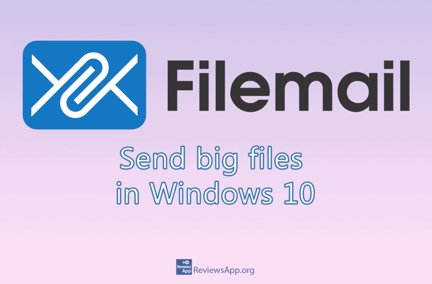 How to send large files on Windows 10