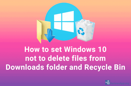 How to set Windows 10 not to delete files from Downloads folder and Recycle Bin