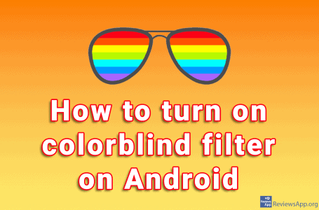 How to turn on colorblind filter on Android