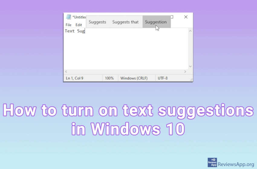 How to turn on text suggestions in Windows 10