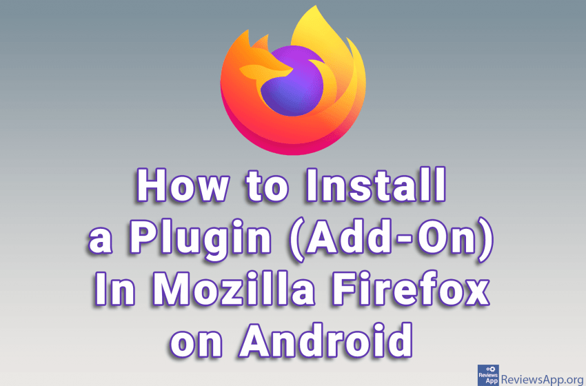 How to Install a Plugin (Add-On) In Mozilla Firefox on Android