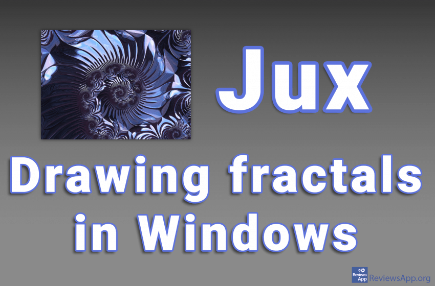 Jux – drawing fractals in Windows