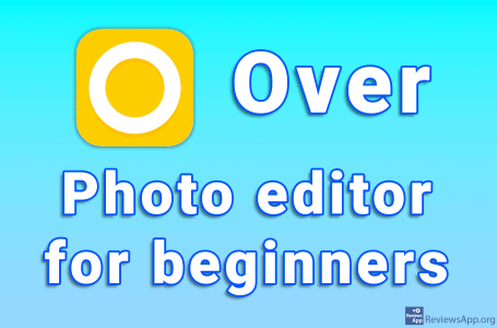 Over – photo editor for beginners