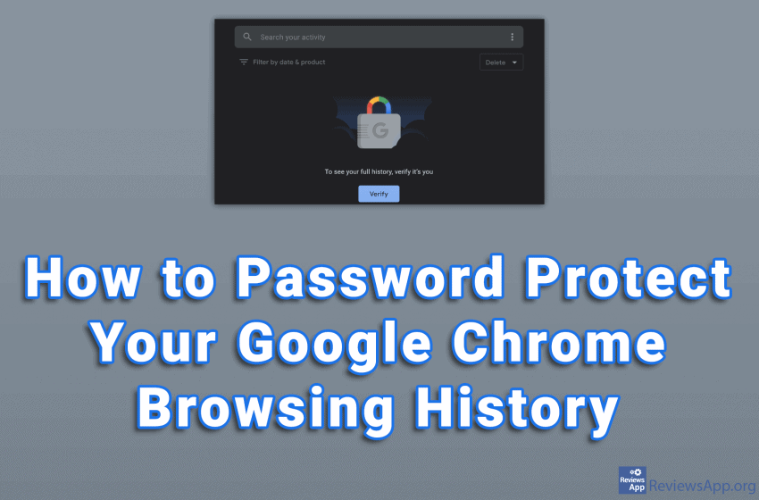 How to Password Protect Your Google Chrome Browsing History