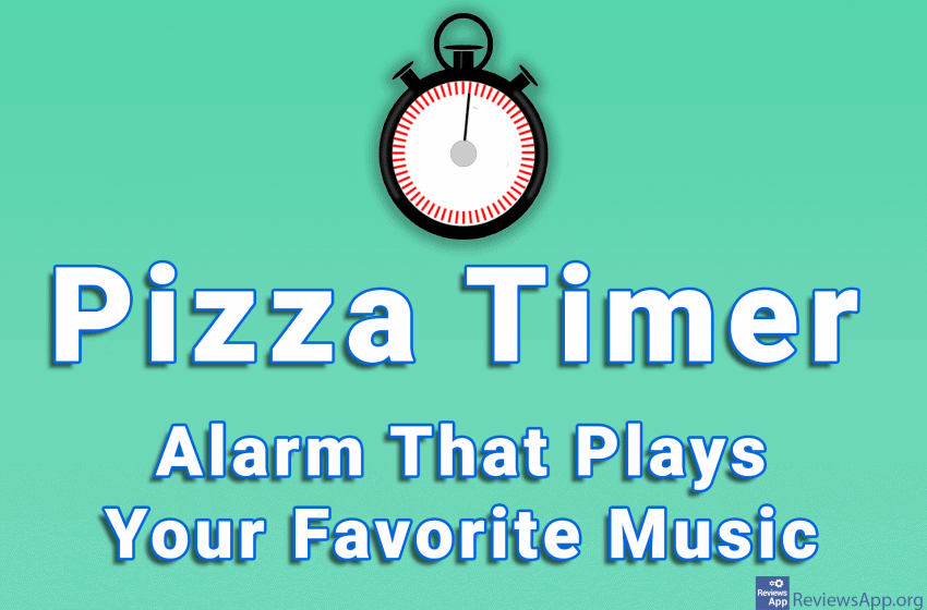 Pizza Timer – Alarm That Plays Your Favorite Music
