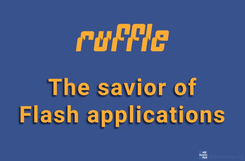 Ruffle – the savior of Flash applications