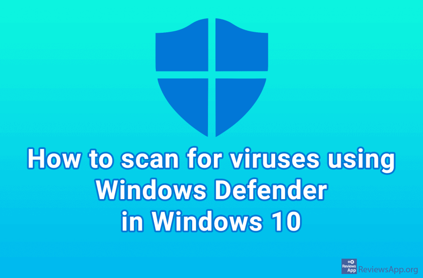 How to scan for viruses using Windows Defender in Windows 10