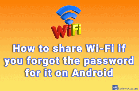 How to share Wi-Fi if you forgot the password for it on Android