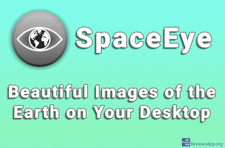 SpaceEye – Beautiful Images of the Earth on Your Desktop