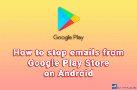 How to stop emails from Google Play Store on Android