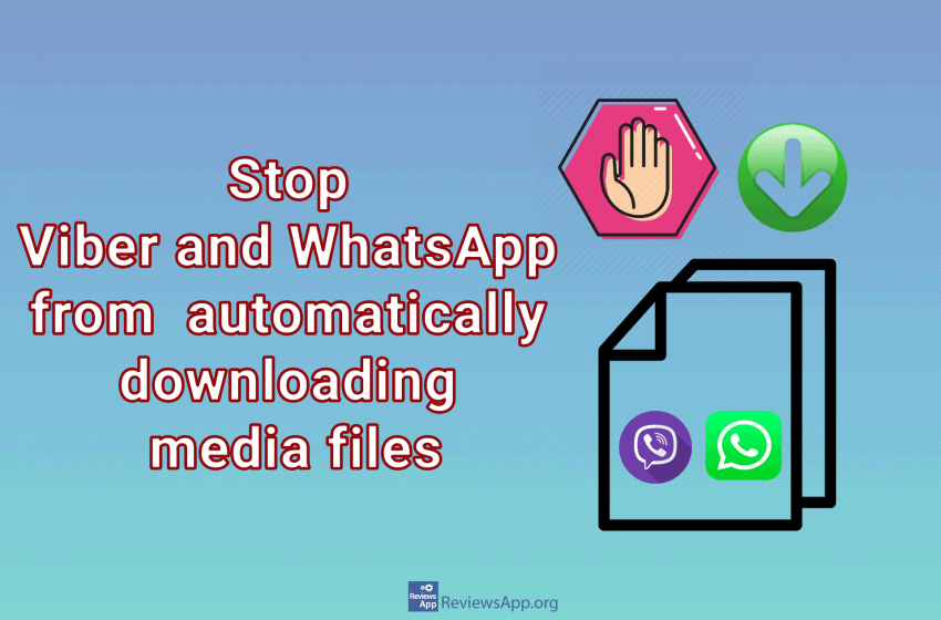 Stop Viber and WhatsApp on Android from automatically downloading media files