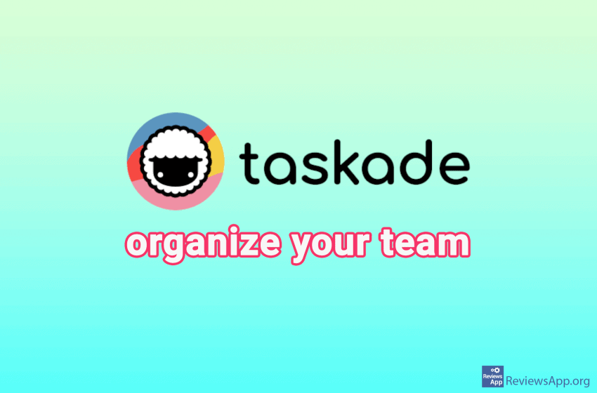 Taskade – organize your team