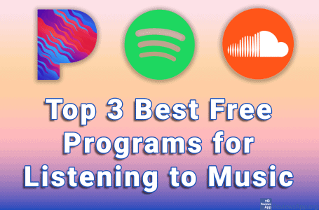 Top 3 Best Free Programs for Listening to Music