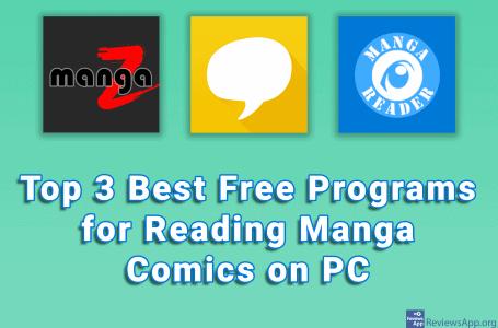 Top 3 Best Free Programs for Reading Manga Comics on PC