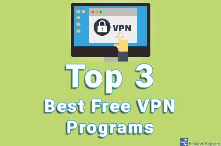 Top 3 Best Free VPN Programs