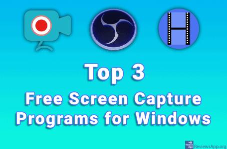 Top 3 Free Screen Capture Programs for Windows