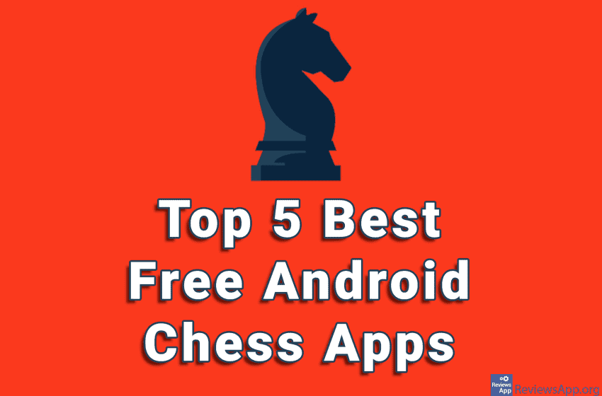 Top 5 Best Free Android Chess Apps