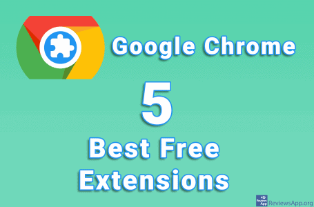 Top 5 Best Free Extensions for Google Chrome