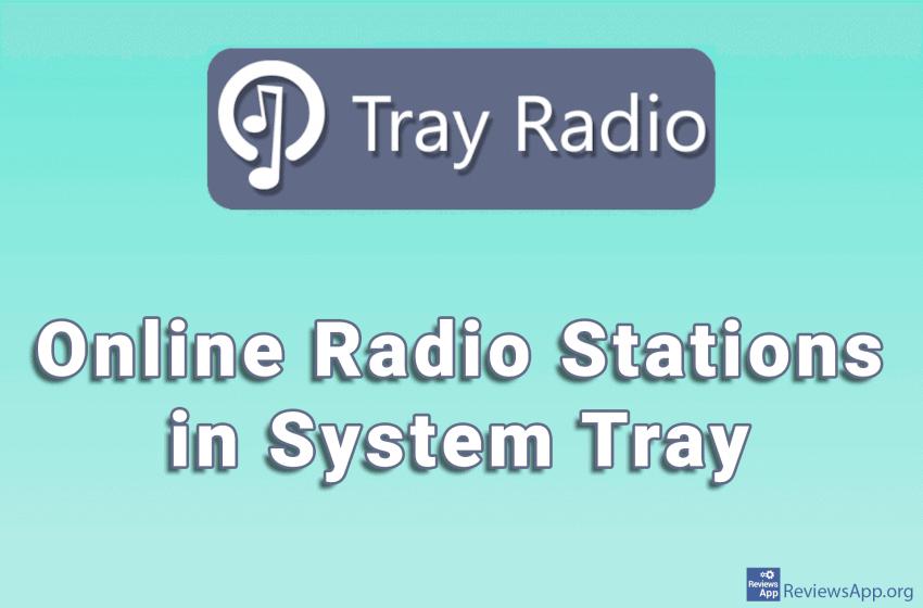 Tray Radio – Online Radio Stations in System Tray